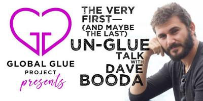 : Un-Glue Talk with Dave Booda: Questioning Happily Ever After