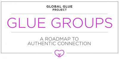 : Glue Groups: A Couple's Roadmap to Authentic Connection